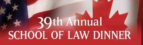 39th Annual School of Law Dinner