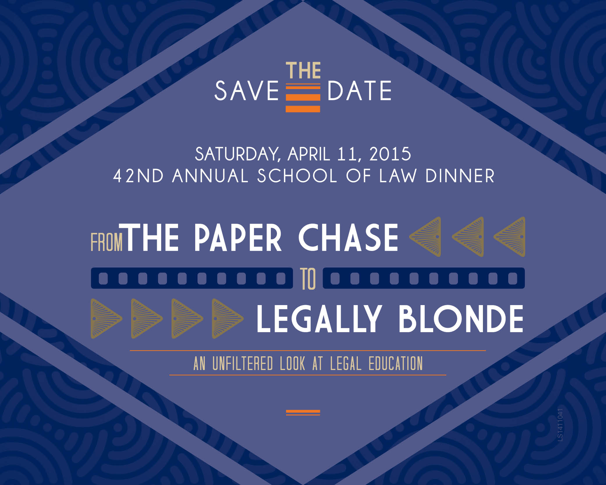 School of Law Dinner Save the Date