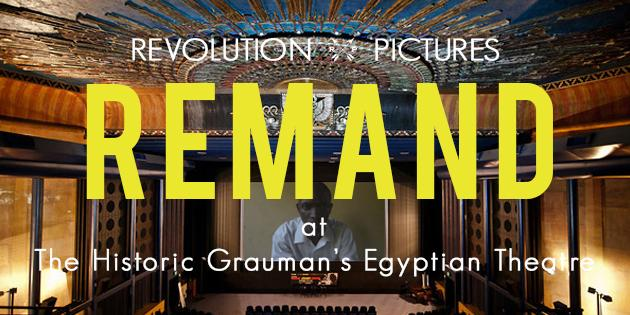 Remand documentary at Egyptian Theatre